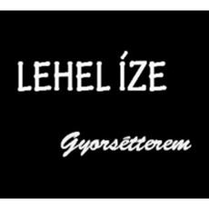 Lehel Íze Gyorsétterem - Lehel Csarnok
